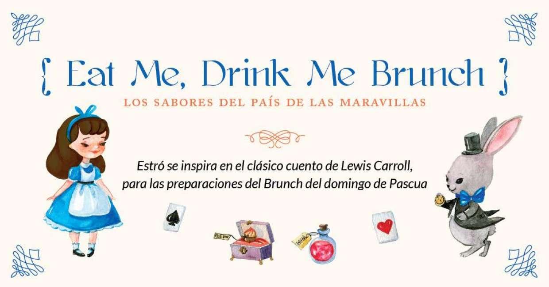 Eat Me, Drink Me Brunch